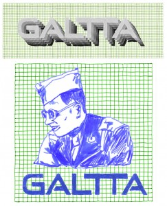 logo design for GALTTA tapes record label